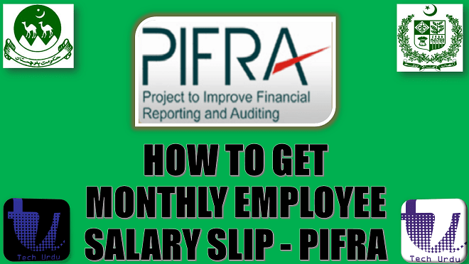 HOW TO GET MONTHLY EMPLOYEE SALARY SLIP ON EMAIL - PIFRA | STEP-TO-STEP GUIDELINES  [Urdu/Hindi]